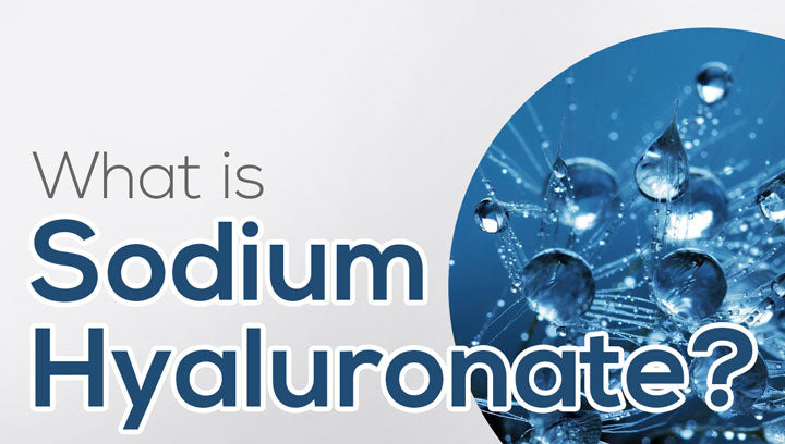 What is Sodium Hyaluronate?