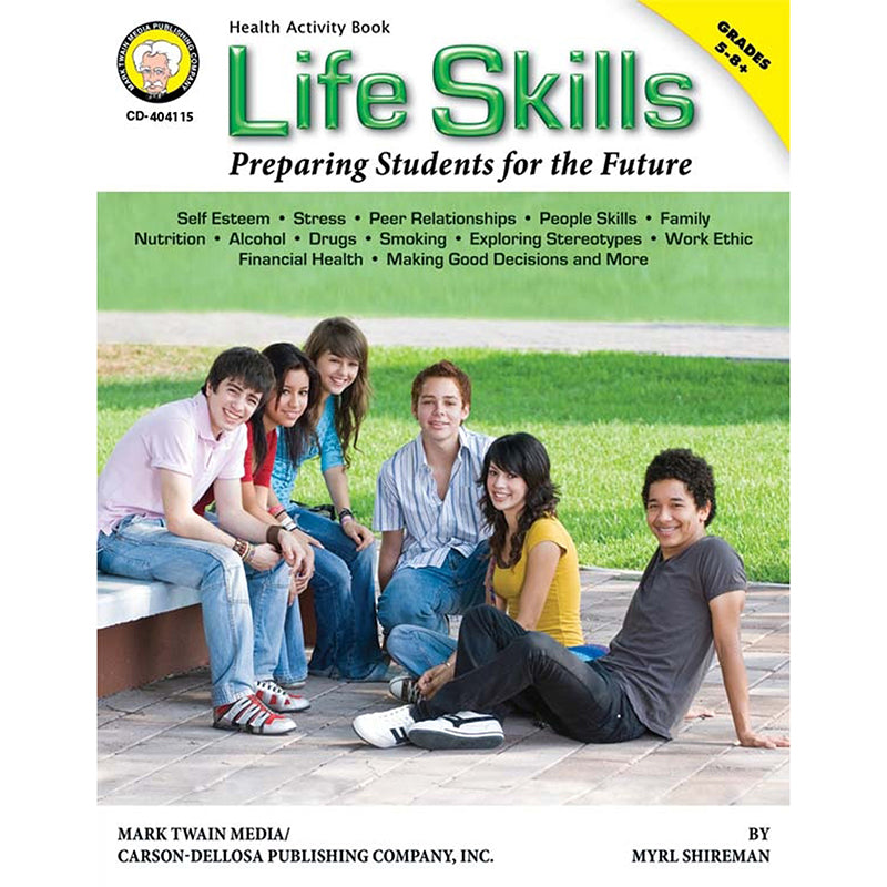 LIFE SKILLS PREPARING STUDENTS FOR