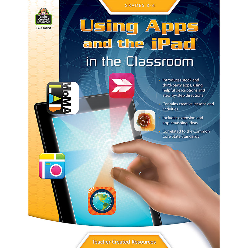 GR 3-6 USING APPS AND THE IPAD IN