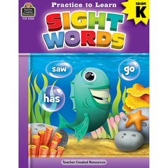 PRACTICE TO LEARN SIGHT WORDS GR K