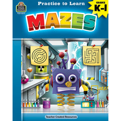 PRACTICE TO LEARN MAZES GR K-1
