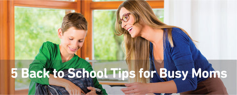 5 Back to School Tips for Mom