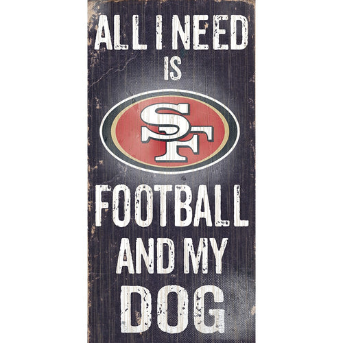 San Francisco 49ers Football and My Dog Wooden Sign - Dynasty Sports & Framing
