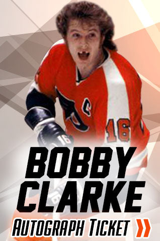 Bobby Clarke Philadelphia Flyers Experience Tickets - Dynasty Sports & Framing