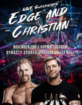 WWE® Superstars Edge™ and Christian™ Experience (POSTPONED) - Dynasty Sports & Framing
