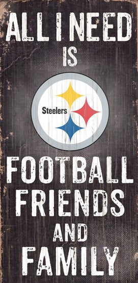 Pittsburgh Steelers Football and My Friends & Family Wood Sign