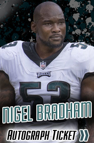 Nigel Bradham Philadelphia Eagles Experience Tickets