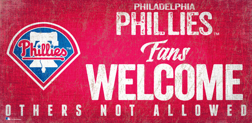 Philadelphia Phillies Fans Welcome Wood Sign - Dynasty Sports & Framing