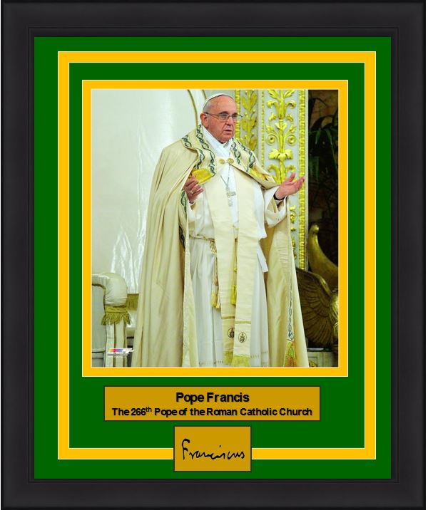 "Pope Francis 266th Pope of the Roman Catholic Church Engraved Autograph 8"" x 10"" Framed and Matted Photo (Dynasty Signature Collection)"