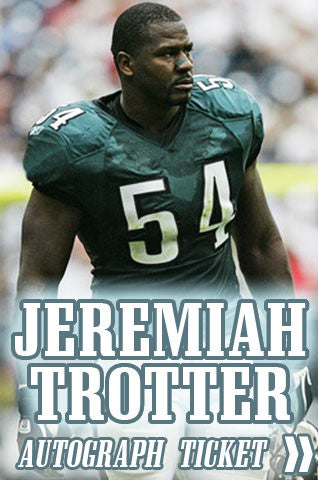 Jeremiah Trotter Eagles Hall of Fame Celebration Experience - Dynasty Sports & Framing