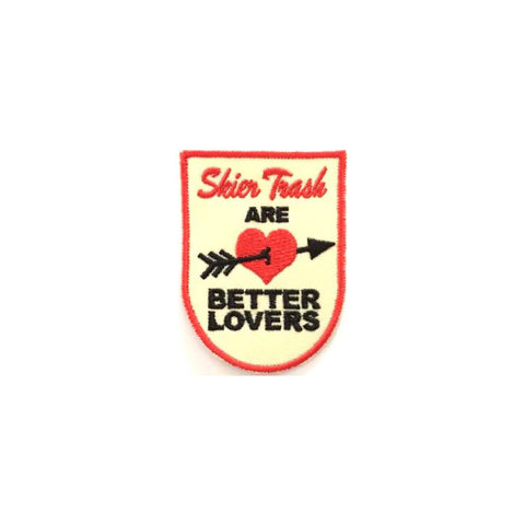 Skier Trash® Are Better Lovers Patch