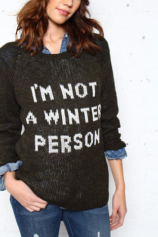 Not A Winter Person Sweater