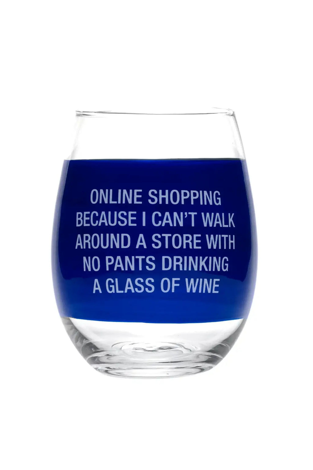 IN-STORE PICKUP ONLY!<br>About Face Online Shopping Wine Glass