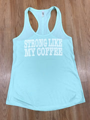 Strong Coffee Tank