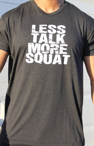 Less Talk More Squat T-Shirt