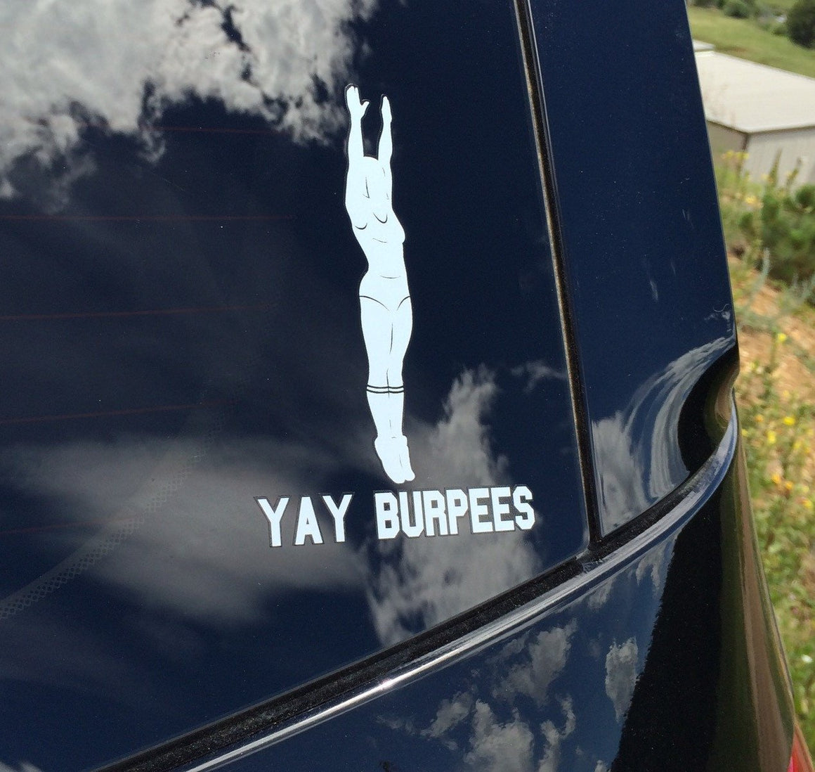 Yay Burpees Decal