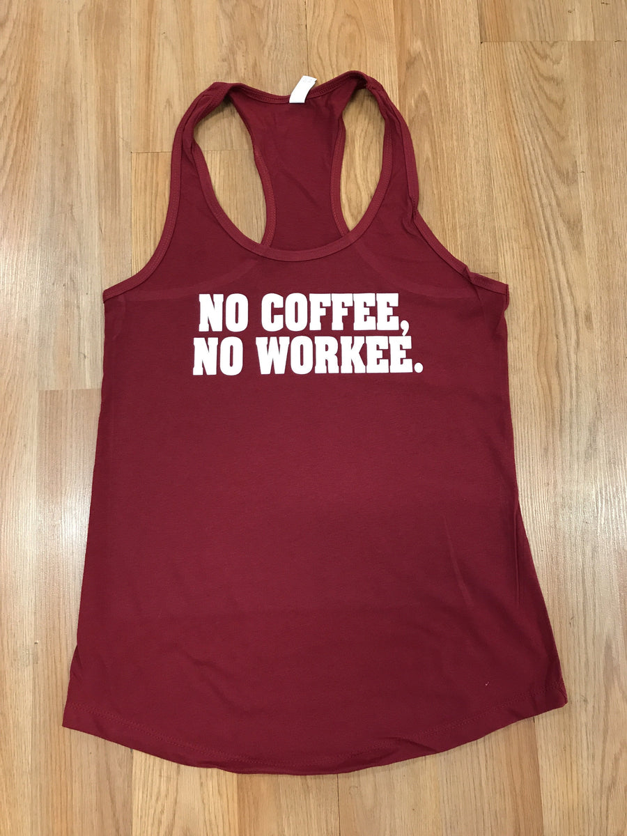 No Coffee Women's Workout Racerback Tank- The Sox Box