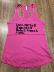 Deadlifts, Squats, Bench & Pizza Tank