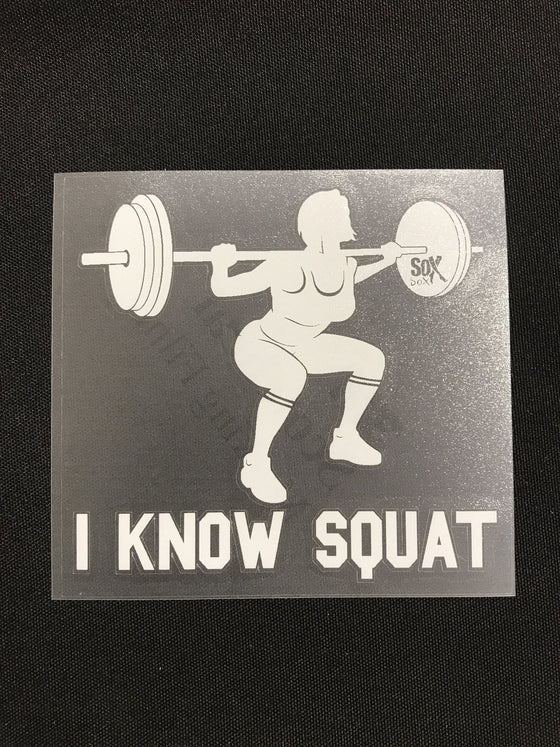 I Know Squat (Woman) Decal