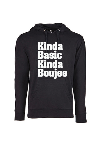 Kinda Basic Kinda Boujee Hoodie - The Sox Box