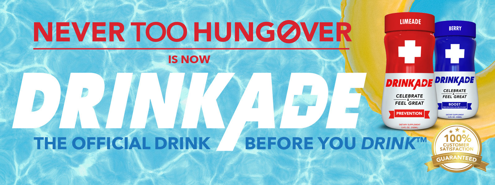 Never Too Hungover is now DrinkAde