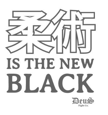Jiu Jitsu is the NEW BLACK