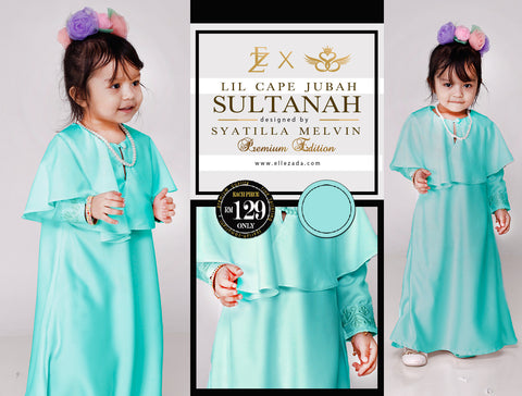 Lil Tiffany Sultanah Cape Jubah