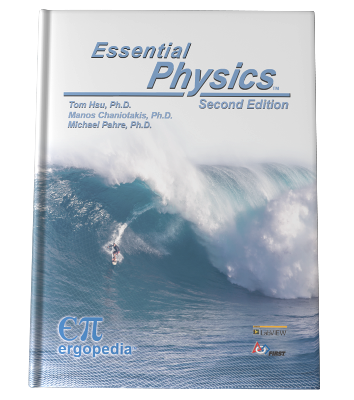 <i>Essential Physics</i> (2nd ed.) <br/> Print Book, DVD, on-line e-Book<br/><p style='font-size:15px'>(ISBN: 978-1-937827-10-6)</p><p style='font-size:15px'>(Shipping charges apply)</p>