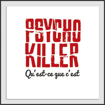 Impresos: ArtPrint Talking Heads Psycho Killer Moda Frases