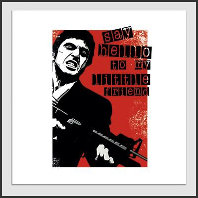 Impresos: Poster Tony Montana: Say Hello To My Little Friend Tv y Cine Personajes