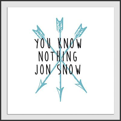 Impresos: ArtPrint You Know Nothing Jon Snow. Playeras de Game Of Thrones Mexico Tv y Cine Personajes