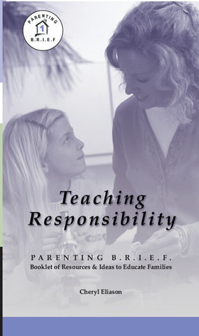 Teaching Responsibility Parenting BRIEF