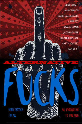 ALTERNATIVE FUCKS edited by Go Deeper Press