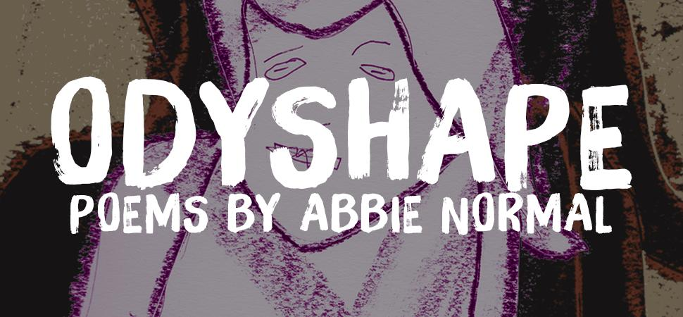 Odyshape by Abbie Normal