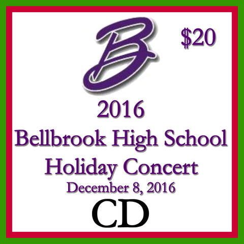 2016 Bellbrook High School Holiday Concert Audio CD