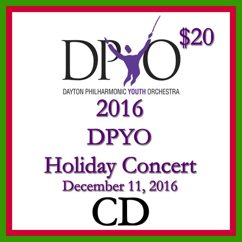 2016 DPYO Holiday Concert Audio CD