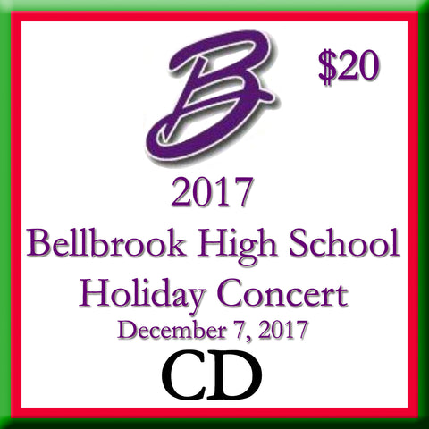 2017 Bellbrook High School Holiday Concert Audio CD