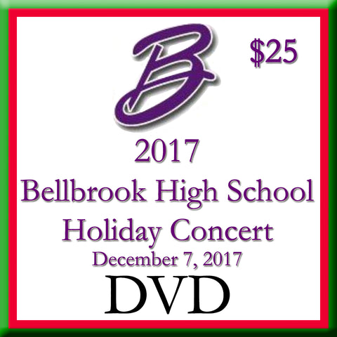 2017 Bellbrook High School Holiday Concert Video DVD
