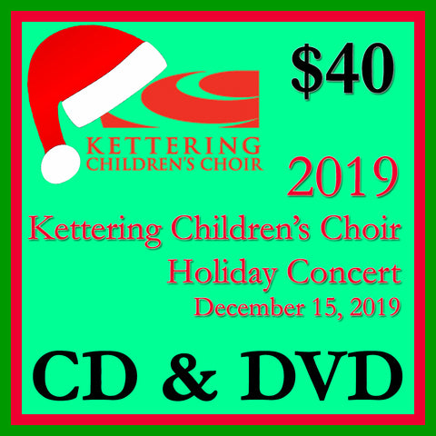 2019 Kettering Children's Choir Holiday Concert Performance Copy CD + DVD 2 Disk Set