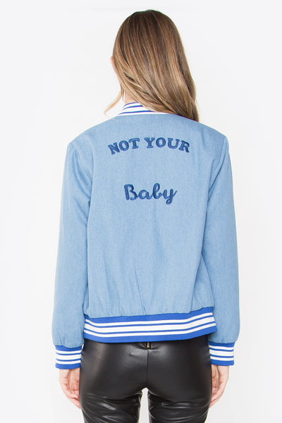 Not Your Baby Jacket