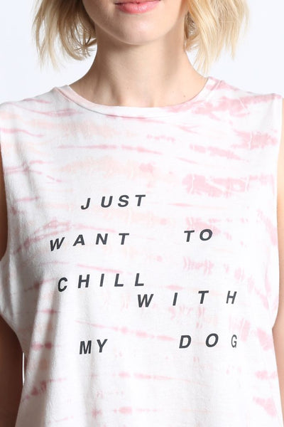 I JUST WANNA CHILL WITH MY DOG - THE LILI CROP