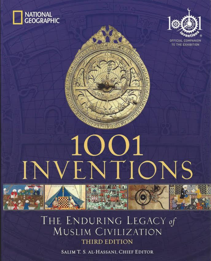 1001 Inventions: The Enduring Legacy of Muslim Civilization , Book - Daybreak International Bookstore, Daybreak Press Global Bookshop