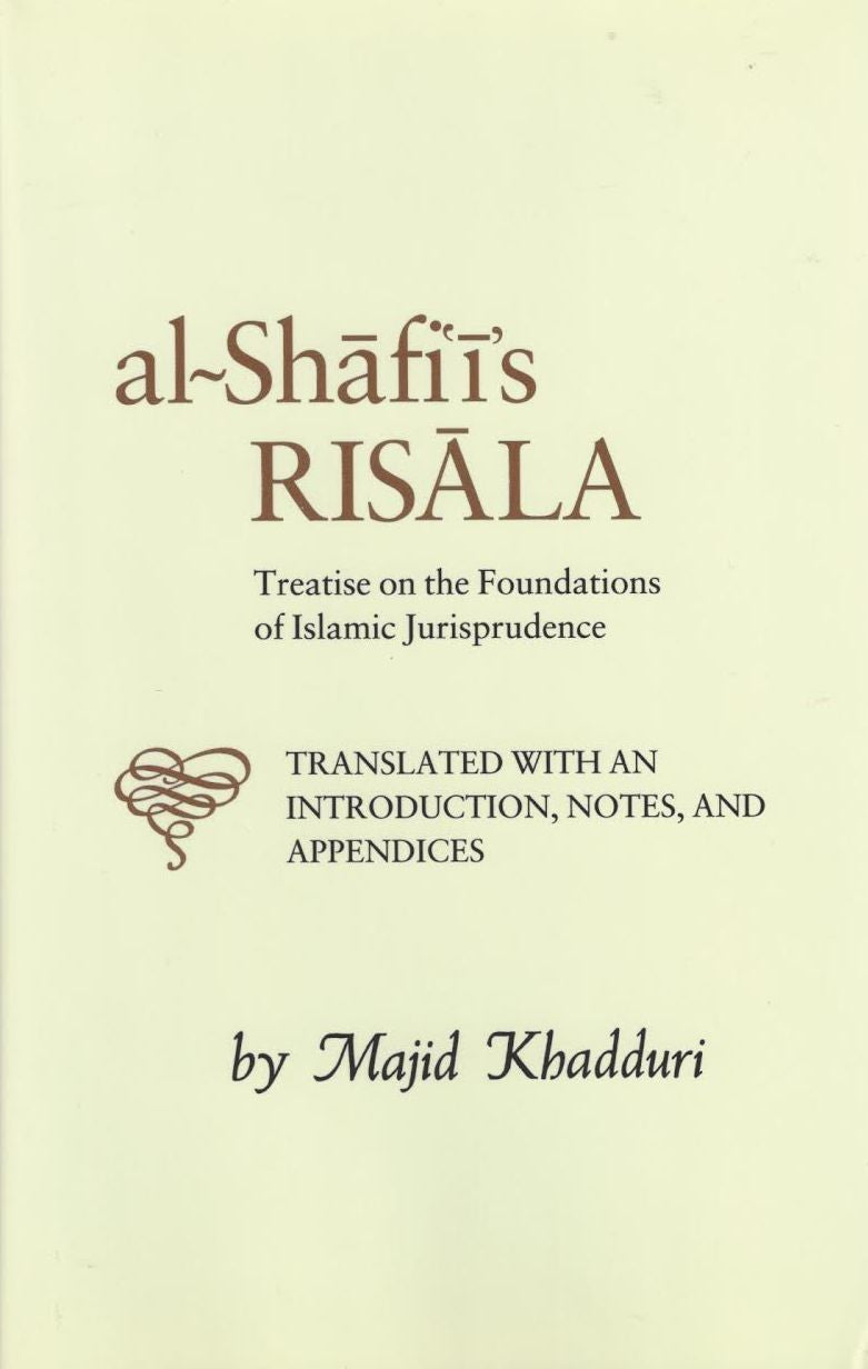 Al-Shafi'i's Risala: Treatise on the Foundation of Islamic Jurisprudence , Book - Daybreak International Bookstore, Daybreak Press Global Bookshop