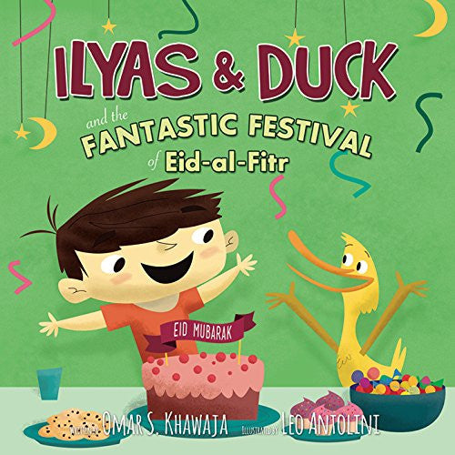 Ilyas and Duck and the Fantastic Festival of Eid al-Fitr , Book - Daybreak International Bookstore, Daybreak Press Global Bookshop