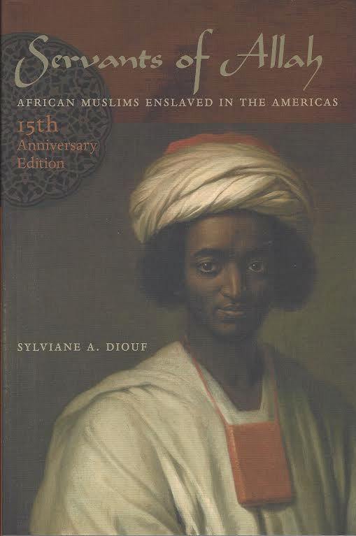 Servants of Allah: African Muslims Enslaved in the Americas, 15th Anniversary Edition , Book - Daybreak International Bookstore, Daybreak Press Global Bookshop