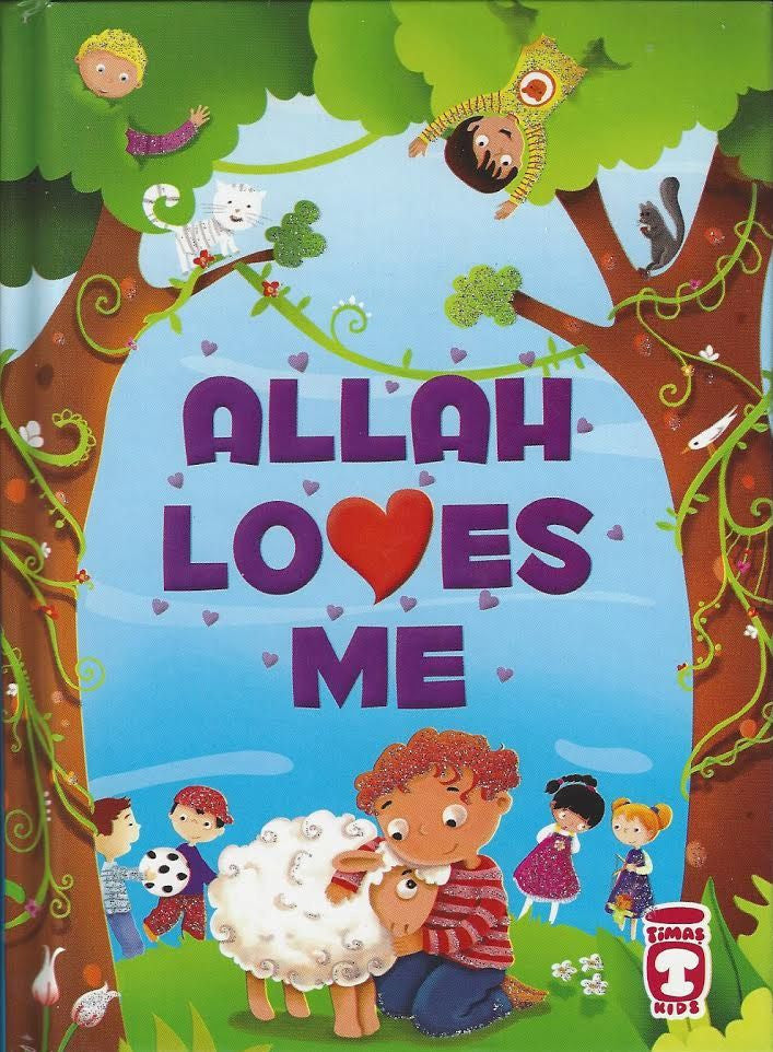 Allah Loves Me , Book - Daybreak International Bookstore, Daybreak Press Global Bookshop