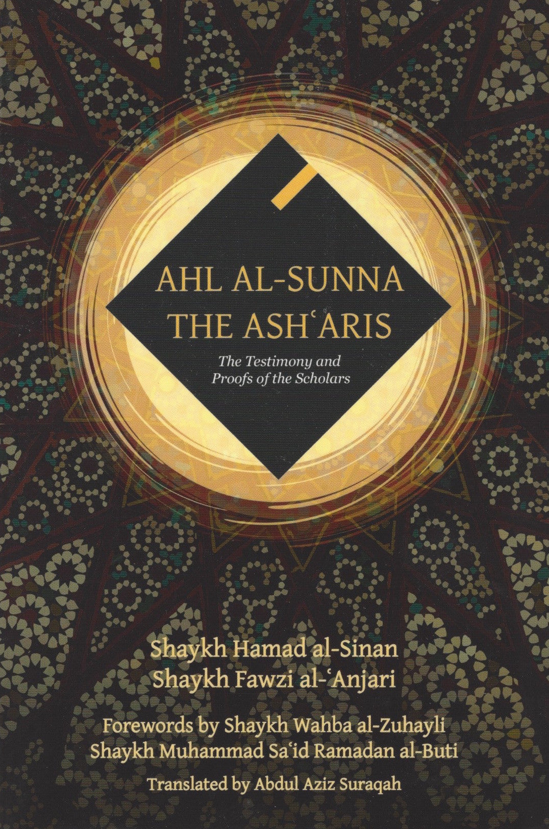 Ahl Al-Sunna The Asharis: The Testimony and Proofs of the Scholars , Book - Daybreak Press Global Bookshop, Daybreak Press Global Bookshop