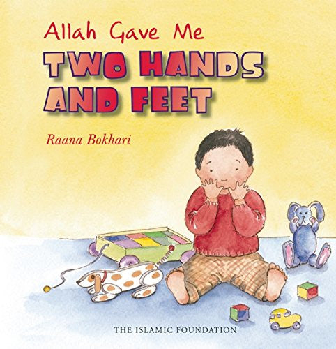 Allah Gave Me Two Hands and Feet , Children's Islamic - Daybreak Press Global Bookshop, Daybreak Press Global Bookshop