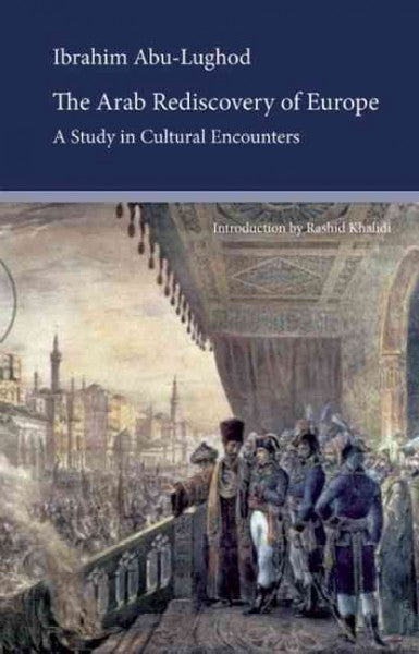The Arab Rediscovery of Europe: A Study in Cultural Encounters , Book - Daybreak Press Global Bookshop, Daybreak Press Global Bookshop