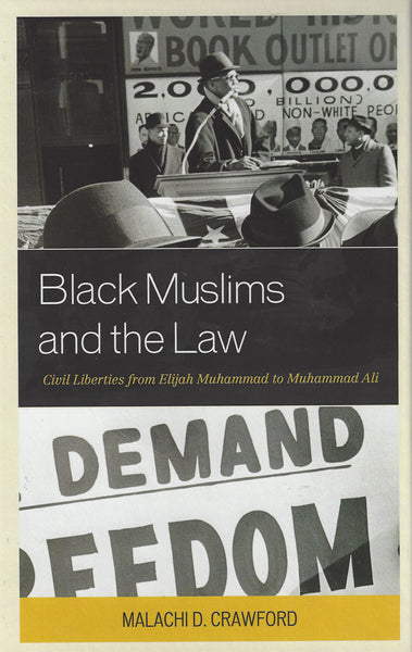 Black Muslims and the Law: Civil Liberties from Elijah Muhammad to Muhammad Ali , Book - Daybreak Press Global Bookshop, Daybreak Press Global Bookshop